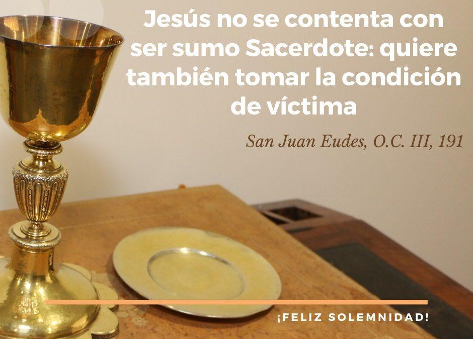 Solemnidad de Jesucristo Sumo y Eterno Sacerdote