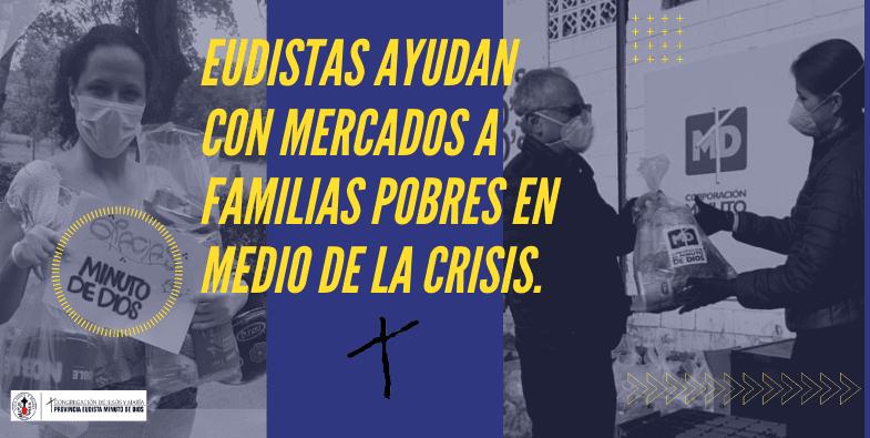 Eudistas ayudan con mercados a familias pobres en medio de la crisis