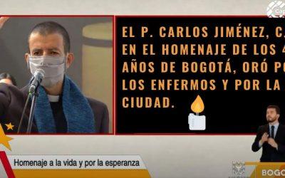 El P. Carlos Jiménez, CJM, en el Homenaje de los 482 Años de Bogotá Oró por los Enfermos y por la Ciudad.