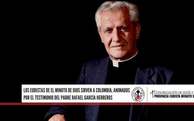 Los eudistas de El Minuto de Dios sirven a Colombia, animados por el testimonio del padre Rafael García Herreros