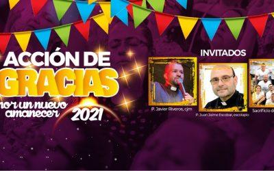ACCIÓN DE GRACIAS 2020:  Por un nuevo amanecer 2021